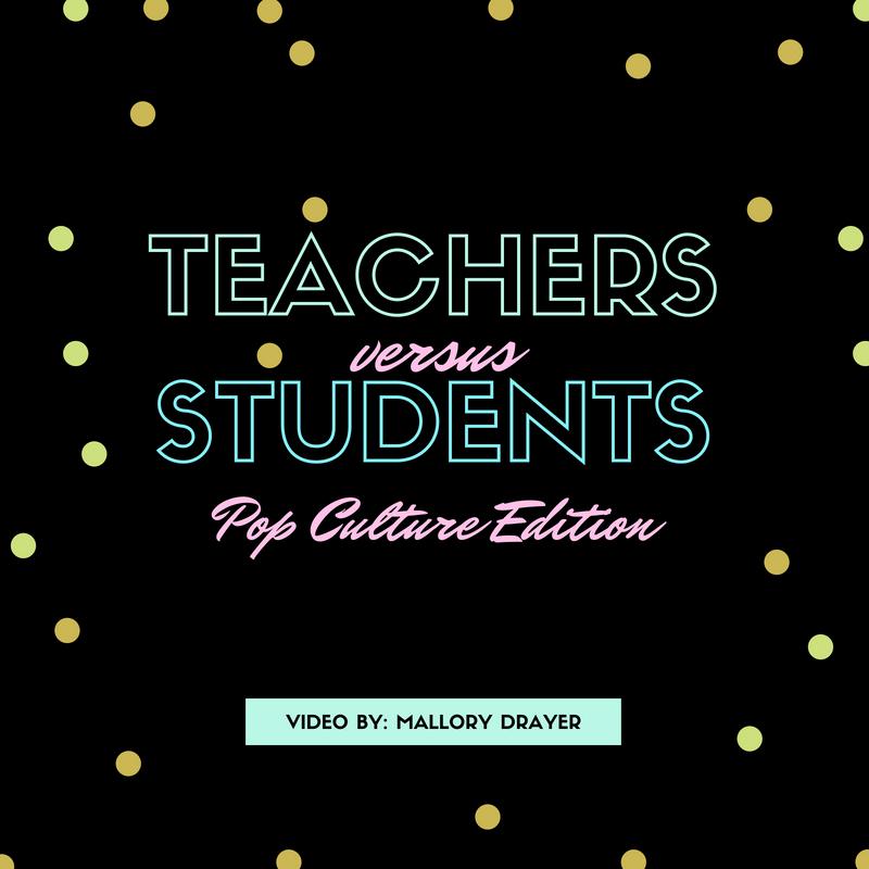 Video: Teachers vs. Students: Pop Culture Edition